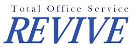 トータルオフィスサービス 株式会社リバイブ